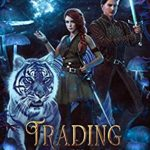 [PDF] [EPUB] Trading By Shroomlight (The Magic Below Paris Book 5) Download