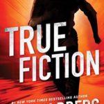 [PDF] [EPUB] True Fiction (Ian Ludlow Thrillers #1) Download