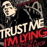 [PDF] [EPUB] Trust Me, I'm Lying: Confessions of a Media Manipulator Download