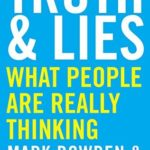 [PDF] [EPUB] Truth and Lies: What People Are Really Thinking Download