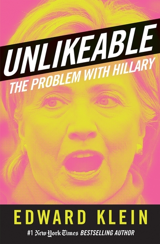 [PDF] [EPUB] Unlikeable: The Problem with Hillary Download by Edward Klein