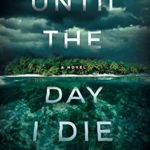 [PDF] [EPUB] Until the Day I Die Download