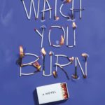 [PDF] [EPUB] Watch You Burn Download