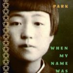 [PDF] [EPUB] When My Name Was Keoko Download