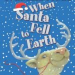 [PDF] [EPUB] When Santa Fell to Earth Download