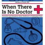 [PDF] [EPUB] When There Is No Doctor: Preventive and Emergency Healthcare in Uncertain Times Download