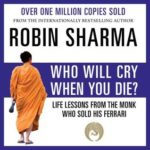 [PDF] [EPUB] Who Will Cry When You Die? Download