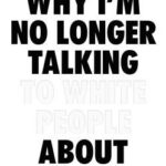 [PDF] [EPUB] Why I'm No Longer Talking to White People About Race Download