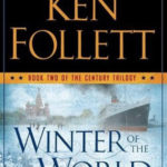 [PDF] [EPUB] Winter of the World (The Century Trilogy #2) Download
