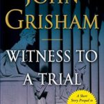 [PDF] [EPUB] Witness to a Trial (The Whistler, #0.5) Download