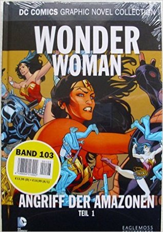 [PDF] [EPUB] Wonder Woman - Angriff der Amazonen Teil I (DC Comics Graphic Novel Collection, #103) Download by Jodi Picoult