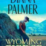 [PDF] [EPUB] Wyoming Fierce (Wyoming Men, #2) Download