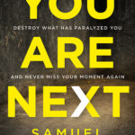 [PDF] [EPUB] You Are Next: Never Miss Another Miracle From God! Download