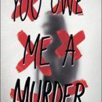 [PDF] [EPUB] You Owe Me a Murder Download