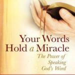[PDF] [EPUB] Your Words Hold a Miracle: The Power of Speaking God's Word Download