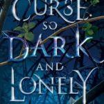 [PDF] [EPUB] A Curse So Dark and Lonely (Cursebreakers, #1) Download