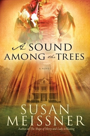 [PDF] [EPUB] A Sound Among the Trees Download by Susan Meissner