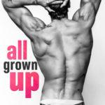 [PDF] [EPUB] All Grown Up by Vi Keeland Download