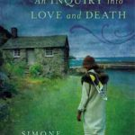 [PDF] [EPUB] An Inquiry Into Love and Death Download