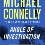[PDF] [EPUB] Angle of Investigation (Harry Bosch, #14.7) Download