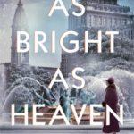 [PDF] [EPUB] As Bright as Heaven Download