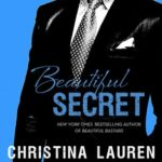 [PDF] [EPUB] Beautiful Secret (Beautiful Bastard, #4) Download