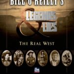 [PDF] [EPUB] Bill O'Reilly's Legends and Lies: The Real West Download