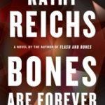 [PDF] [EPUB] Bones Are Forever (Temperance Brennan, #15) Download