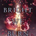 [PDF] [EPUB] Bright We Burn (The Conqueror's Saga, #3) Download