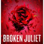 [PDF] [EPUB] Broken Juliet (Starcrossed, #2) Download