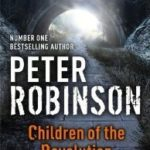 [PDF] [EPUB] Children of the Revolution (Inspector Banks, #21) Download