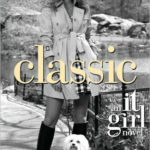 [PDF] [EPUB] Classic (It Girl, #10) Download