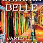 [PDF] [EPUB] Creole Belle (Dave Robicheaux, #19) Download