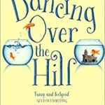 [PDF] [EPUB] Dancing Over the Hill Download