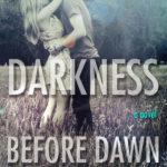 [PDF] [EPUB] Darkness Before Dawn (Darkness, #2) Download