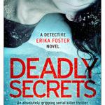 [PDF] [EPUB] Deadly Secrets (Detective Erika Foster, #6) Download