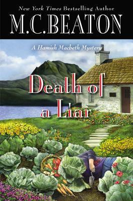 [PDF] [EPUB] Death of a Liar (Hamish Macbeth, #30) Download by M.C. Beaton