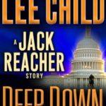 [PDF] [EPUB] Deep Down (Jack Reacher, #16.5) Download