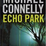 [PDF] [EPUB] Echo Park (Harry Bosch, #12) Download