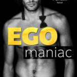 [PDF] [EPUB] Egomaniac Download