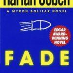 [PDF] [EPUB] Fade Away (Myron Bolitar, #3) Download