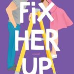 [PDF] [EPUB] Fix Her Up (Hot and Hammered, #1) Download