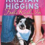 [PDF] [EPUB] Fools Rush in by Kristan Higgins Download