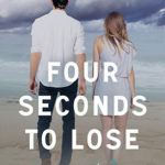 [PDF] [EPUB] Four Seconds to Lose (Ten Tiny Breaths, #3) Download