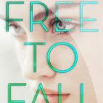 [PDF] [EPUB] Free to Fall Download