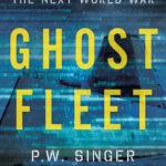 [PDF] [EPUB] Ghost Fleet: A Novel of the Next World War Download