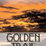 [PDF] [EPUB] Golden Trail (The 'Burg, #3) Download