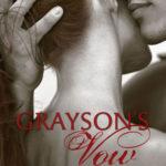 [PDF] [EPUB] Grayson's Vow Download