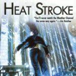 [PDF] [EPUB] Heat Stroke (Weather Warden, #2) Download