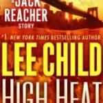 [PDF] [EPUB] High Heat (Jack Reacher, #17.5) Download